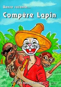 John-Ka Martel et  Benzo - Compère Lapin.