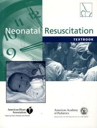 John Kattwinkel - Textbook of Neonatal Resuscitation. 1 Cédérom