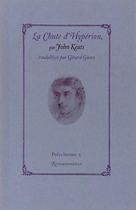 John Keats - La Chute d'Hypérion - Suivi d'Adonaïs (extraits) & de La Nuée.