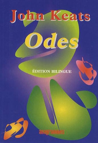 John Keats - Odes - Edition bilingue français-anglais.