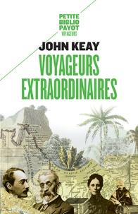 John Keay - Voyageurs extraordinaires.