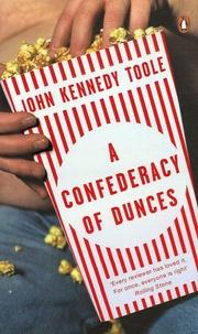 John Kennedy Toole - A Confederacy of Dunces.