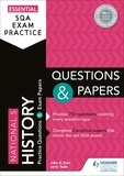 John Kerr et Jerry Teale - Essential SQA Exam Practice: National 5 History Questions and Papers.