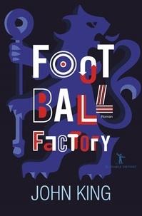 John King - Football Factory.