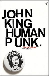 John King - Human Punk.