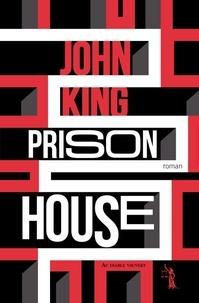 John King - Prison house.