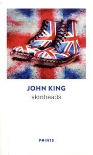 John King - Skinheads.