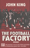 John King - The Football Factory.