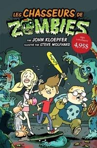 John Kloepfer - Les chasseurs de zombies  : Les chasseurs de zombies.