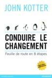 John Kotter - Conduire le changement - Feuille de route en 8 étapes.