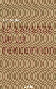 John-L Austin - Le langage de la perception.
