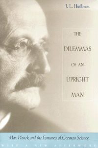 Histoiresdenlire.be The dilemmas of an upright man. Max Planck and the fortunes of german science Image