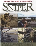 John L Plaster - The Ultimate Sniper - An Advanced Training Manual for Military and Police Snipers.