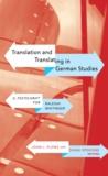 John L. Plews et Diana Spokiene - Translation and Translating in German Studies - A Festschrift for Raleigh Whitinger.