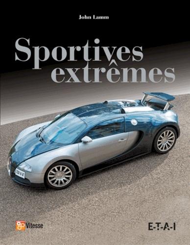 John Lamm - Sportives extrêmes.