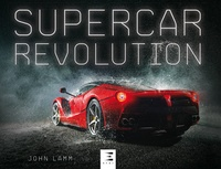 John Lamm - Supercar Revolution.