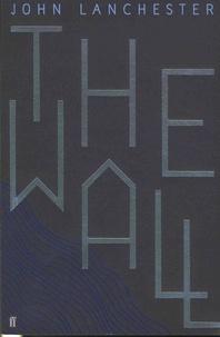 John Lanchester - The Wall.