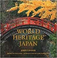 John Lander - World heritage: Japan.