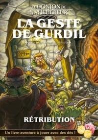 John Lang - Donjon de Naheulbeuk - La Geste de Gurdil (Rétribution).