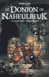 John Lang - Le Donjon de Naheulbeuk  : A l'aventure, compagnons.