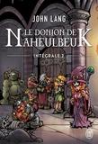 John Lang - Le Donjon de Naheulbeuk Intégrale tome 2 : Le conseil de Suak ; Chaos sous la montagne.
