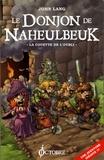 John Lang - Le Donjon de Naheulbeuk  : La Couette de l'Oubli.
