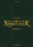 John Lang et Marion Poinsot - Le Donjon de Naheulbeuk Saison 5 : Intégrale prestige.