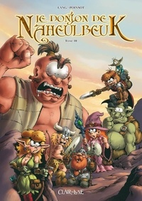Real book téléchargement gratuit Le Donjon de Naheulbeuk Tome 10 in French par John Lang, Marion Poinsot