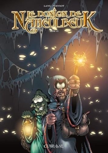 John Lang et Marion Poinsot - Le Donjon de Naheulbeuk Tome 18 : .