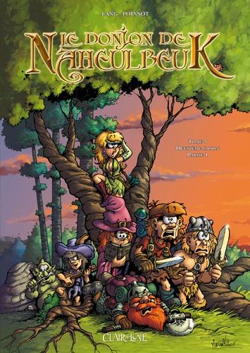 John Lang et Marion Poinsot - Le Donjon de Naheulbeuk Tome 3 : Deuxième saison - Partie 1.