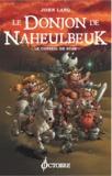 John Lang - Le Donjon de Naheulbeuk Tome 3 : Le Conseil de Suak.
