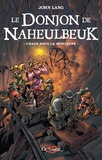 John Lang - Le Donjon de Naheulbeuk Tome 4 : Chaos sous la montagne.