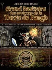 John Lang - Le Donjon de Naheulbeuk - Grand bestiaire des environs de la terre de Fangh.