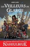 John Lang - Les veilleurs de Glargh.