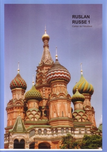 John Langran - Ruslan russe 1 - Cahier de l'étudiant pour accompagner le manuel.