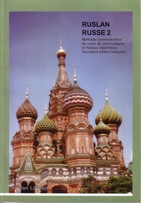 John Langran et Natalya Veshnyeva - Ruslan Russe 2 - Méthode communicative de russe.