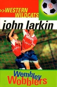 John Larkin - Wembley Wobblers - Western Wildcats 6.