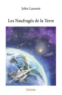 Il ebook télécharger Les Naufragés de la Terre PDF en francais