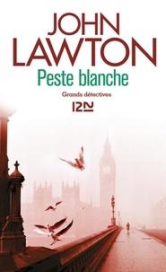 John Lawton - Peste blanche.