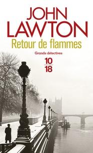 John Lawton - Retour de flammes.