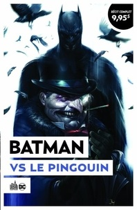 John Layman et Jayson Fabok - Batman  : Batman vs Le Pingouin.