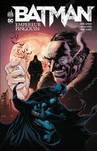 John Layman et Jason Fabok - Batman - Empereur Pingouin - Intégrale.