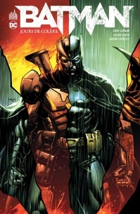 John Layman et Jason Fabok - Batman  : Jours de colère.