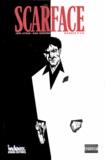 John Layman et Dave Crosland - Scarface : marqué à vie.