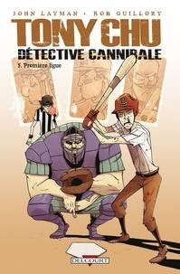 John Layman et Rob Guillory - Tony Chu détective cannibale Tome 5 : Première Ligue.
