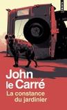 John Le Carré - La constance du jardinier.