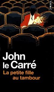 John Le Carré - La Petite fille au tambour.
