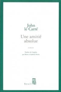 John Le Carré - Une amitié absolue.