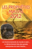 John Lee Fox - Les Prophéties Mayas 2012.