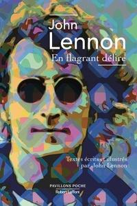 John Lennon - En flagrant délire.